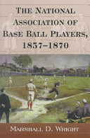 National Association of Base Ball Players Rules 1857-1871